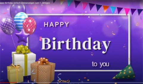 Happy Birthday einfach kleinanzeigen zum 1 Jähriges